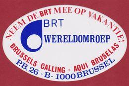 BRT Wereldomroep Brussel Bruxelles Brussels Vakantie LOGO Sticker Adesivo Aufkleber Autocollant - Stickers