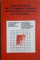 Tesi E Documenti 2° Congresso Naz. Movimento Lavoratori Per Il Socialismo - 1978 - Livres, BD, Revues