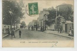 SAINT DIÉ - Rue D'Alsace Et Caserne KELLERMANN - Saint Die