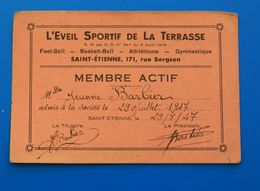 1947  SAINT-ETIENNE - L'EVEIL SPORTIF DE LA TERRASSE FOOTBALL-BASKET-BALL-ATHLÉTISME-GYMNASTIQUE-CARTE DE MEMBRE ACTIF - Soccer