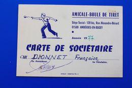 PÉTANQUE AMBÉRIEU-EN-BUGEY AIN 01 JEU DE BOULES  AMICALE BOULE DE TIRET-CARTE DE SOCIÉTAIRE 1977 - Bocce