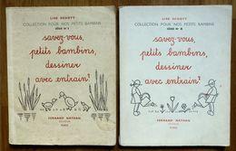 2 LIVRES ENFANTS-SAVEZ-VOUS, PETITS BAMBINS, DESSINER AVEC ENTRAIN ? SERIE1 ET 2 - Livres, BD, Revues