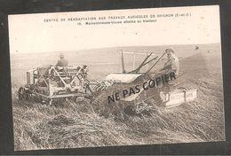 GRIGNON   Centre De Réadaptation Aux Travaux Agricoles   / Moissoneuse Lieuse Attelée Au Tracteur  Massey Harris - Grignon