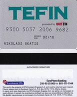 GREECE - Tefin By Unit Fin, EFG Eurobank Debit Card(tel: 801-111-1144), Used - Geldkarten (Ablauf Min. 10 Jahre)