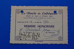 Labégude Ardèche BOULES PÉTANQUE LA BOULE DE LABEGUDE -Société Des Boulophiles  Carte De Membre Honoraire 1960 - Bocce