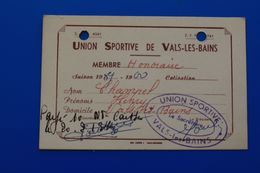 VALS-LES-BAINS- Ardèche  UNION SPORTIVE Fédération Française De  FOOTBALL 1989/1900 ? Carte De Membre Honoraire - Soccer