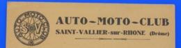 1930 SAINT-VALLIER-SUR-RHONE- Drome AUTO-MOTO-CLUB Invitation Au Bal Privé Du 13 Décembre 1930 à 15H Salle Des Fêtes - Announcements