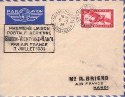 INDOCHINE - PAR AVION 6-7 39 PREMIERE LIAISON SAIGON-VIENTIANE-HANOI //AK248 - Aéreo