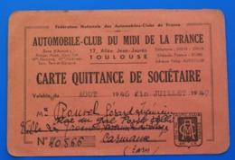 CARMAUX TARN 1946/47 VOITURE AUTOMOBILE CLUB DU MIDI DE LA FRANCE SIÈGE A TOULOUSE CARTE QUITTANCE SOCIÉTAIRE+FISCAL 2FR - Corse Di Auto