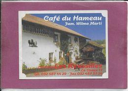A COTE DE SAIGNELEGIER  CAFE DU HAMEAU  ( Fam. Wilma Marti  ) - Dépliants Touristiques