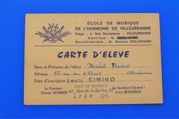 VILLEURBANNE ECOLE DE MUSIQUE HARMONIE 1968/69 CARTE D'ÉLÈVE - - Musique & Instruments