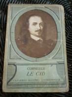 Corneille: Le Cid/ Hachette-Classiques Illustrés Vaubourdolle, 1962 - Theater