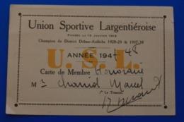 USL LARGENTIÈRE 1947/48 - Ardèche   FOOTBALL / FUTBALL UNION SPORTIVE LARGENTIÈROISE CARTE DE MEMBRE HONORAIRE CHAMPION - Soccer