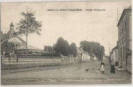 AILLY LE HAUT CLOCHER ROUTE NATIONALE - Ailly Le Haut Clocher