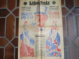 LIBE-SOIR - 18 Juin 1940-18 Juin 45 - Edition Spéciale 18 Juin 1945 - 1939-45