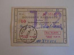 ZA293.15 Hungary MÁV Train Railway -  Workers  Monthly Ticket  -  1970 - Szeghalom - Körösladány - Wochen- U. Monatsausweise