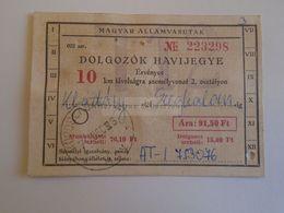 ZA293.16 Hungary MÁV Train Railway -  Workers  Monthly Ticket  -  1970 -  Körösladány-Szeghalom  Insurance  Tax Stamp - Wochen- U. Monatsausweise