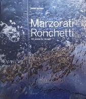 M. Vercelloni - Marzorati Ronchetti 90 Years For Design - Ed. 2012 - Livres, BD, Revues