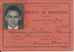 Membership Card DO000182 - France Universite De Paris Institut De Phonetique 1929 - Documents Historiques