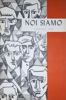 Rivista Culturale - Studentesca - Noi Siamo - Febbraio 1958 - Livres, BD, Revues