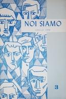 Rivista Culturale - Studentesca - Noi Siamo - Aprile 1958 - Livres, BD, Revues