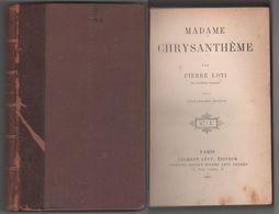 Pierre Loti - Madame Chrysanthème - Calmann-Levi - Parigi - 1897 - Libros Antiguos Y De Colección