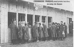 Prisonniers Français Venant Prendre Leur Dîner Au Camp De Zossen - Brandebourg  - Prison - Propagande - Détention - War 1914-18