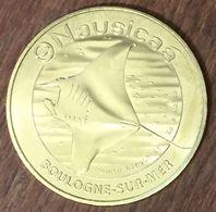 62 BOULOGNE SUR MER RAIE MANTA NAUSICAÀ MÉDAILLE MONNAIE DE PARIS 2019 JETON TOKENS MEDALS COINS - 2019