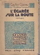 L'Égarée Sur La Route - Gaston Chérau - Livres, BD, Revues