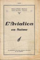 Aviation - Aéro-Club - Section Romande - Lausanne - 1929 - Rare - Advertisements