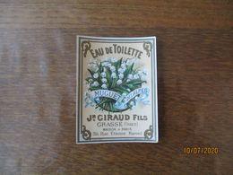 ETIQUETTE Jn. GIRAUD FILS GRASSE MAISON A PARIS EAU DE TOILETTE AU MUGUET DES ALPES - Etichette