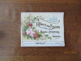 ETIQUETTE SOZIO & ANDRIOLI PARFUMEURS GRASSE EXTRAIT AUX FLEURS TRIPLE CONCENTRE - Etichette