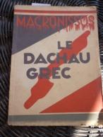 Georges Lambrinos: Makronissos, Le Dachau Américain En Grèce/Edition Grèce Libre - Historia