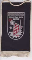 CROATIA  --  LOGISTICKA BAZA ZAGREB  --  18 Cm X 10 Cm  -  BANNER, PENNANT, DRAPEAU - Flags