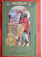 CPA. Publicité.CHOCOLAT LOMBART. Les Arts Du Feu. L'Orfévrerie . (Q.497) - Publicité