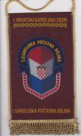 CROATIA  -- 1. HRVATSKI GARDIJSKI ZBOR  --  1. GARDIJSKA POCASNA BOJNA  --    20 Cm X 11 Cm  -  BANNER, PENNANT, DRAPEAU - Bandiere