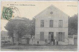 60 EVE . La Mairie Et L'école Animées, édit : Bontemps , écrite En 1907 , état  Petit Pli Consolidé Au Dos Sinon Bien - France