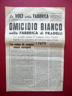 Omicidio Bianco Fabbrca Di Pradelli La Voce Della Fabbrica Modena 1953 Corni - Bücher, Zeitschriften, Comics