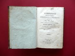 Compendio Della Riforma Amministrativa E Giudiziaria Papa Leone XII Nobili 1825 - Bücher, Zeitschriften, Comics