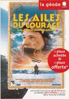 D2207 CARTE PUBLICITAIRE - CINÉMA LA GÉODE A PARIS - LES AILES DU COURAGE, DE JEAN-JACQUES ANNAUD - Affiches Sur Carte