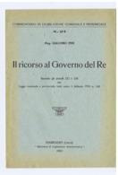 GIACOMO PINI - IL RICORSO AL GOVERNO DEL RE - VIAREGGIO 1923 - Libros Antiguos Y De Colección