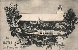 Souvenir De Troyes, Un Baiser, Des Fleurs - Vue Générale - Edition L. Mairet, Carte N° 47 - Saluti Da.../ Gruss Aus...