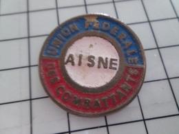 1220 Pin's Pins / Beau Et Rare / THEME : ASSOCIATIONS / PINS TRES ARTISANAL UNION DES COMBATTANTS DE L'AISNE C'est Coton - Associations