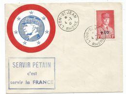 PETAIN N°494 LETTRE LYON ST JEAN 4.3.1941 RHONE + VIGNETTE RONDE PETAIN + SERVIR PETAIN C'EST SERVIR LA FRANCE - 1941-42 Pétain