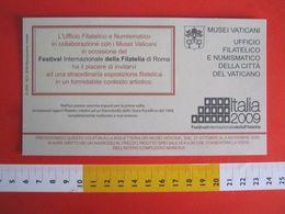 ZN5 BOLLETTINO ANNOUNCEMENT INVITO - 2009 ITALIA EXPO FESTIVAL INTERNAZIONALE FILATELIA ROMA MUSEI VATICANI - Errors & Oddities
