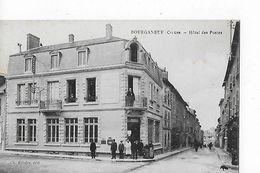 1 Cpa Bourganeuf : Hôtel Des Postes. Animation - Bourganeuf