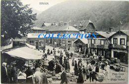 SINAIA 1910, PIATA Veche - CUZA Voda, Animata, Raritate Necirculata - Romania