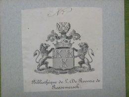 Ex-libris Héraldique XIXème - BELGIQUE - L. DE ROOVERE DE ROOSEMERSCH - Ex Libris