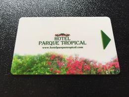 Hotelkarte Clef De Hotel Tarjeta Hotel Room Key  HOTEL PARQUE TROPICAL  CASINO GRAN CANARIA - Phonecards