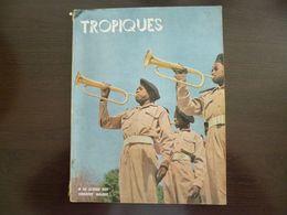"""Tropiques. Revue Des Troupes Coloniales. Mai 1954. """" A La Gloire Des Troupes Noires"""". - Revues & Journaux"""